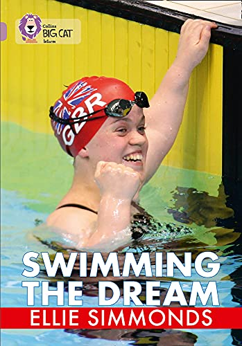 Swimming the Dream By Ellie Simmonds