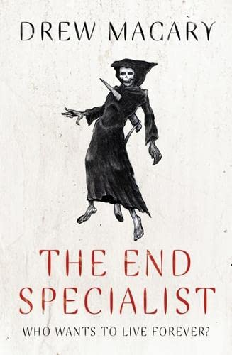 The End Specialist By Drew Magary