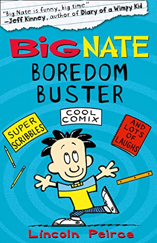 Big Nate Boredom Buster 1 by Lincoln Peirce