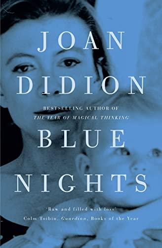 Blue Nights von Joan Didion