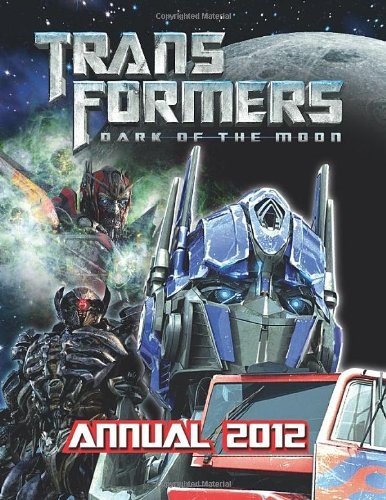 Transformers Dark of the Moon - Annual By VARIOUS