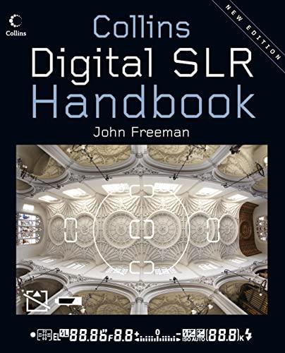 Digital SLR Handbook By John Freeman