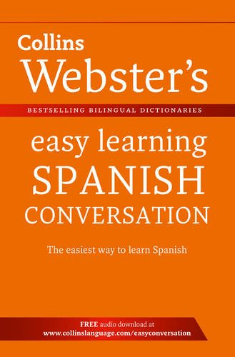 Webster's Easy Learning Spanish Conversation By Collins Dictionaries