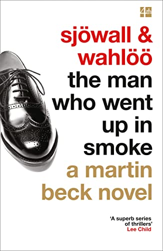The Man Who Went Up In Smoke (A Martin Beck) By Maj Sjowall