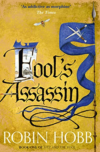 Fool's Assassin (Fitz and the Fool, Book 1) by Robin Hobb