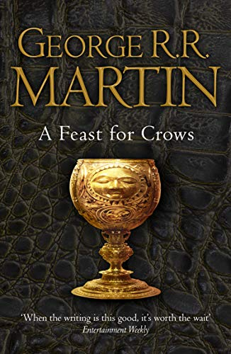 A Feast for Crows (Reissue) (A Song of Ice and Fire, Book 4) By George R. R. Martin