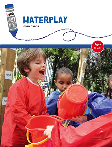 Waterplay: Ages 3-5 by Jean Evans