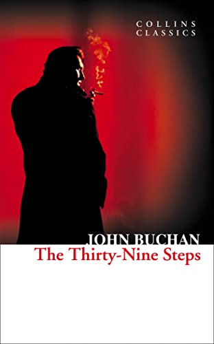 The Thirty-Nine Steps (Collins Classics) By John Buchan