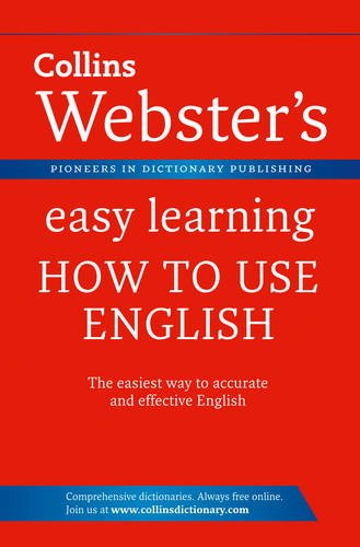Webster's Easy Learning How to Use English By Collins Dictionaries