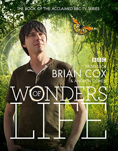 Wonders of Life By Brian Cox