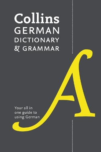 Collins German Dictionary and Grammar: 112,000 Translations Plus Grammar Tips by Collins Dictionaries