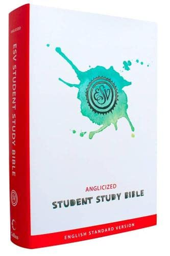Student Study Bible: English Standard Version (ESV) Anglicised edition By Collins Anglicised ESV Bibles