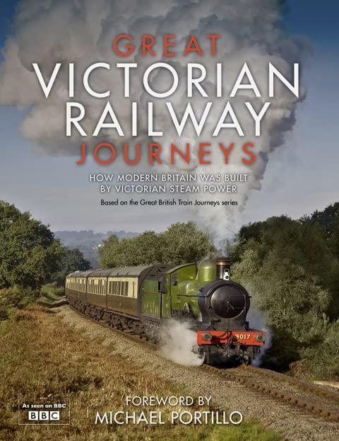 Great Victorian Railway Journeys By Karen Farrington