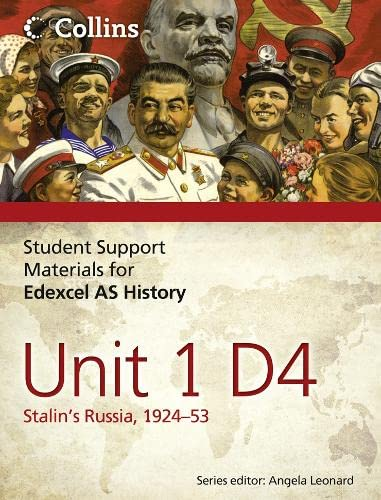 Edexcel AS Unit 1 Option D4: Stalin's Russia, 1924-53 by Ben Gregory