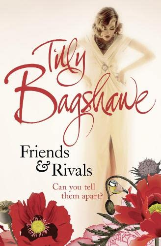 Friends and Rivals By Tilly Bagshawe