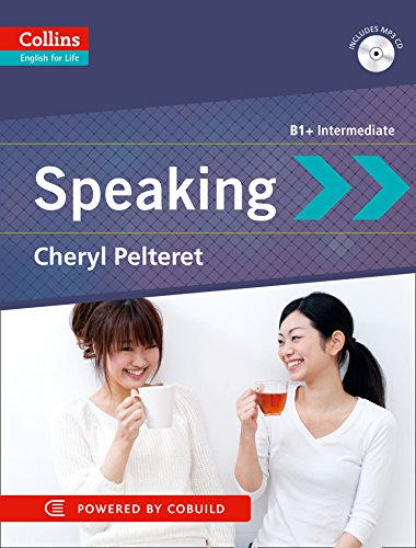 Speaking: B1+ (Collins English for Life: Skills) By Cheryl Pelteret
