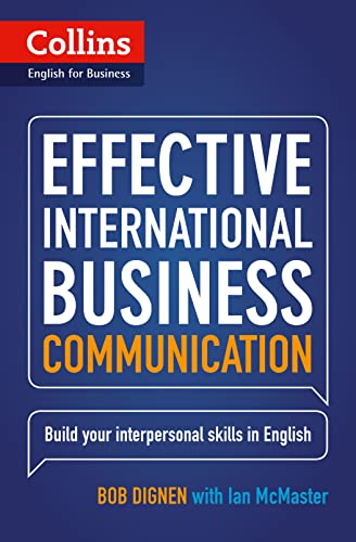 Effective International Business Communication: B2-C1 (Collins Business Skills and Communication) by Bob Dignen