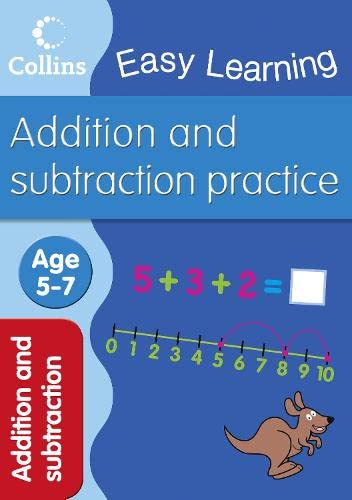 Addition and Subtraction: Ages 5-7 by Collins Easy Learning