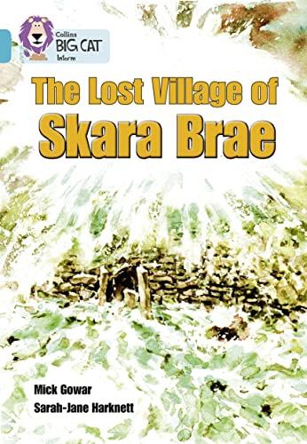 Skara Brae By Prepared for publication by Collins Big Cat