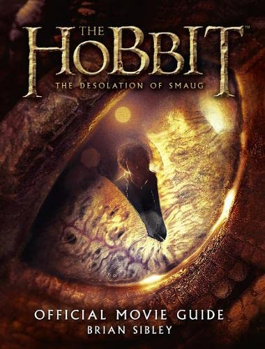 The Hobbit: the Desolation of Smaug - Official Movie Guide by Brian Sibley