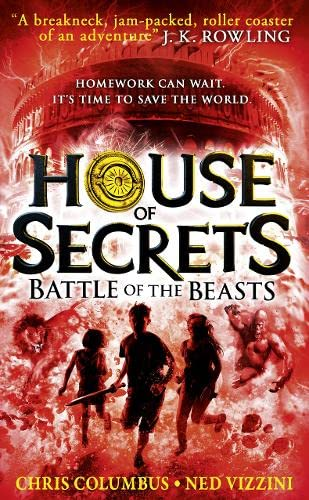 Battle of the Beasts (House of Secrets, Book 2) by Chris Columbus