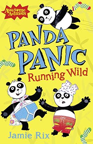 Panda Panic - Running Wild By Jamie Rix