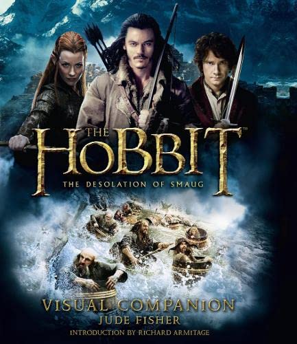 The Hobbit: the Desolation of Smaug - Visual Companion by Jude Fisher