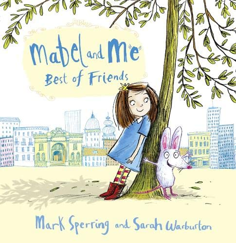 Mabel and Me - Best of Friends By Mark Sperring