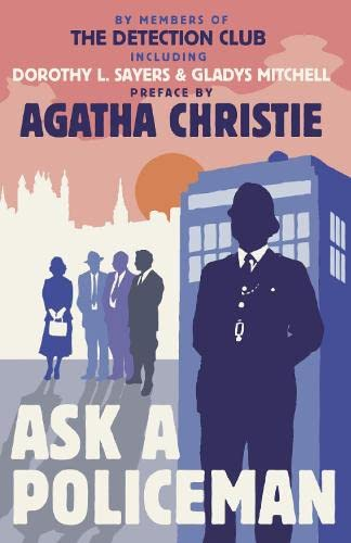 Ask a Policeman By The Detection Club