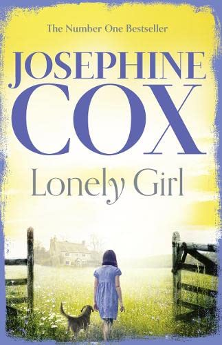 Lonely Girl By Josephine Cox