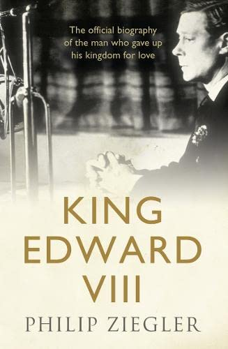 King Edward VIII By Philip Ziegler