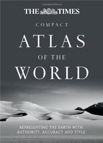 The Times Compact Atlas of the World [Sixth Edition] By Times Atlases