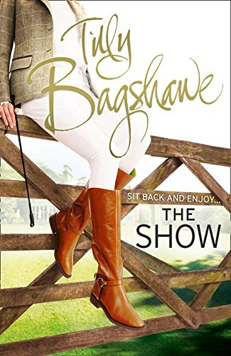 The Show By Tilly Bagshawe