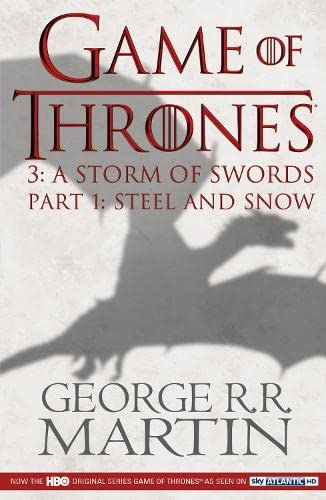 Game of Thrones (Part One): A Storm of Swords: Book 3 of a Song of Ice and Fire by George R. R. Martin