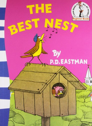 The Best Nest (Beginner Series) By P. D. Eastman