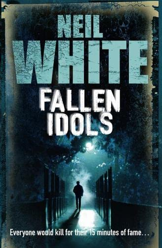 Fallen Idols by Neil White