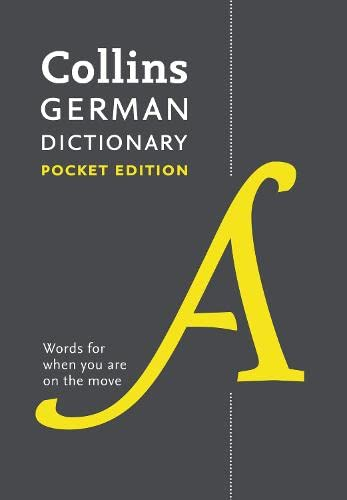 Collins German Dictionary Pocket edition: 44,000 translations in a portable format (Collins Pocket Dictionary) By Collins Dictionaries