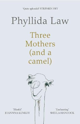 Three Mothers (and a Camel) by Phyllida Law