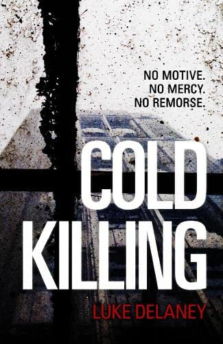 Cold Killing by Luke Delaney