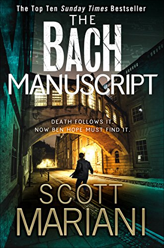 The Bach Manuscript (Ben Hope, Book 16) by Scott Mariani