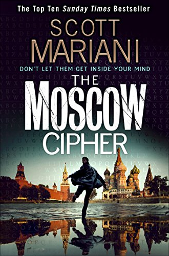 The Moscow Cipher (Ben Hope, Book 17) by Scott Mariani