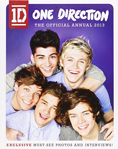 One Direction: the Official Annual: 2013 by One Direction