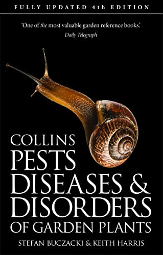 Pests, Diseases and Disorders of Garden Plants By Stefan Buczacki