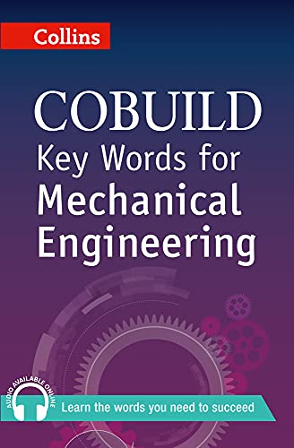 Key Words for Mechanical Engineering: B1+ (Collins COBUILD Key Words) By Collins UK
