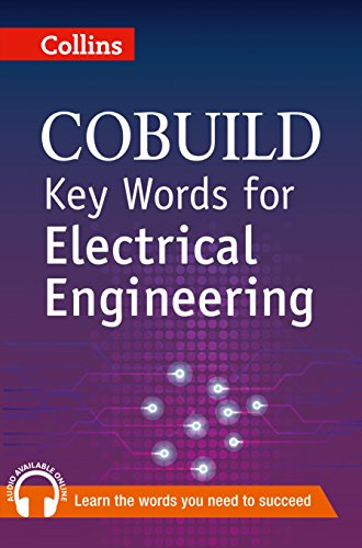 Key Words for Electrical Engineering: B1+ (Collins COBUILD Key Words) By Collins UK