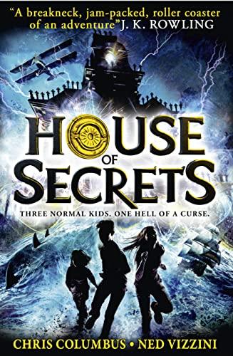 House of Secrets By Chris Columbus