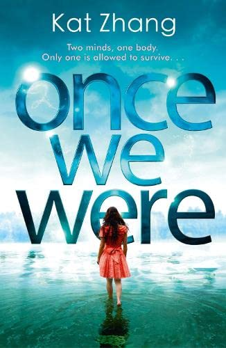 Once We Were (The Hybrid Chronicles, Book 2) By Kat Zhang