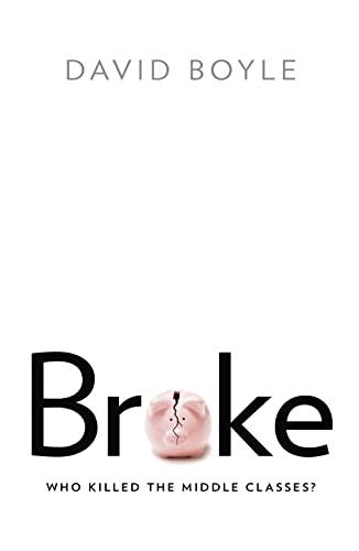 Broke By David Boyle