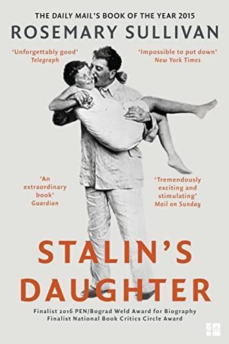 Stalin's Daughter By Rosemary Sullivan