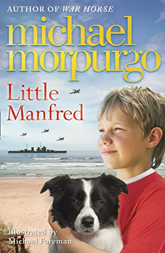 Little Manfred by Michael Morpurgo, M. B. E.